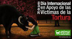 AnimaNaturalis Internacional recuerda a todas aquellas víctimas de la tortura, que han sido degradadas en su dignidad, y han sido asesinadas por el placer de ver un espectáculo sangriento como son las corridas de toros http://animanaturalis.org/n/43239