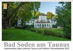 Bad Soden am Taunus - CALVENDO Kalender von Dirk Vonten - #calvendo #calvendogold #kalender #fotografie #taunus #badsoden #hessen