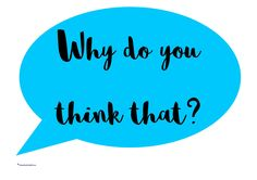 Open Ended Questions Open ended question prompts for both children and teachers. Why do you think that? What would happen if? What would you do? Can you tell me more? How do you know this? A free teaching resource for early years (EYFS), reception, nursery, KS1 (Key Stage 1), Pre-K and Kindergarten.