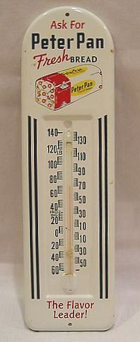 Peter Pan Bread Vintage Thermometer  (, The Flavor Leader, Antique Advertising Metal Thermometers)