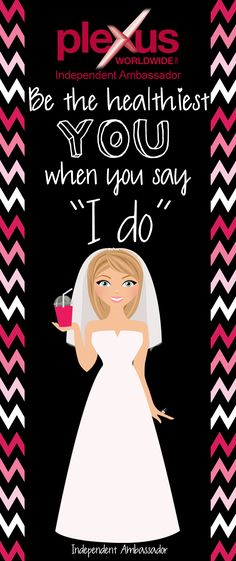 Be the Healthiest YOU when you say I DO.