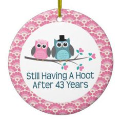 Anniversary Owl Wedding Anniversaries Gift Ceramic Ornament Created By Mainstreetshirt