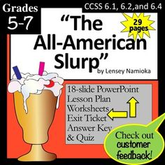 'The All American Slurp' Lesson, PowerPoint, Worksheets and Teaching Strategies, Teaching Resources, Great Short Stories, Powerpoint Lesson, Common Core Ela, Essential Questions, Authors Purpose, Exit Tickets, Teacher Newsletter