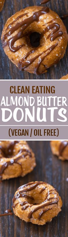 Super Healthy Almond Butter Donuts, made with NO oil, and no eggs, totally vegan donuts