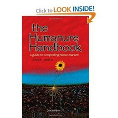 The Humanure Handbook: A Guide to Composting Human Manure, by Joseph Jenkins