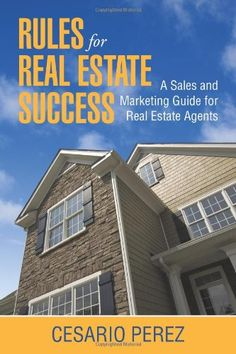 Rules For Real Estate Success: Real Estate Sales « LibraryUserGroup.com – The Library of Library User Group