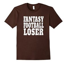 19.99 Men s Fantasy Football Loser Tshirt League Gag Gift Idea ... http   5c6616193