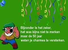 Grappige verjaardagswens voor een jarige Abraham: de 50 jaar weten je charmes te versterken :-) op Verjaardag-Gedicht.nl