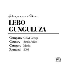 Lebo Gunguluza is the founder and group chairman at GEM Group, a turnaround strategist, motivational speaker and Dragon on SA's Dragon's Den. Entrepreneur Inspiration, Financial Planning, First Names, Personal Finance, Entrepreneurship, Did You Know, Den, Motivational, Give It To Me