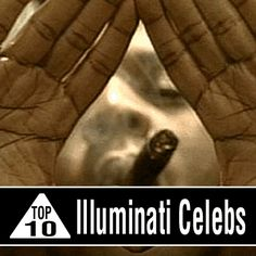 "Top Ten Illuminati Celebrities-(Secret satanic society of Elite's). In order for a person to join the ""$20 million Club"" or even the ""$100 million Club"", you have to pay your dues. This usually involves some sort of blood sacrifice.These kinds of claims are not only unbelievably cruel, they have real life implications when a young aspiring artist believes the claims and dutifully sacrifices a friend to the Illuminati."