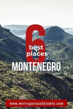 6 Best Places In Montenegro
