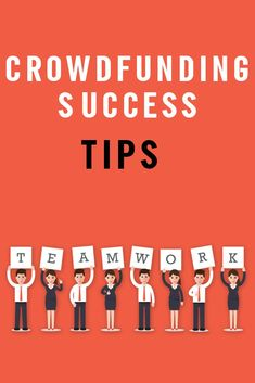 Crowdfunding Success Tips