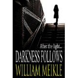 Darkness Follows (Kindle Edition)By William Meikle