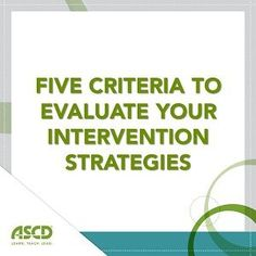 » How to Tell If Your Interventions Are WorkingASCD Inservice