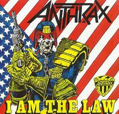 I am the Law!!