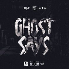 New Music: Styles P ft. Dave East & Nino Man – Ghost Says / Ghost Element Dave East, Styles P, Never Sleep, New Music, Rap, Parenting, Sayings, Hiphop, Connect
