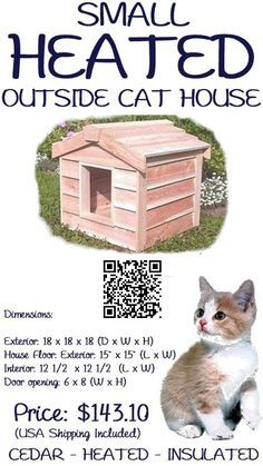 The Small Heated Outside Cat House is large enough to house 1 averaged sized cat. This house has been individually hand crafted by expert workman, from Canadian Northern White cedar, the wood of choice for long-lasting outdoor use. The small outdoor cat house is insulated with Thermal-Ply insulation, which has been placed inside the floors, walls and ceiling, which keeps your cat warm in winter, - #outsidecathouse #outdoorcathouse #catoutsidehouse http://www.catbedandtoy.com/outdoorcathouse