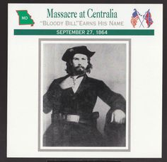 Massacre at Centralia Missouri Bloody Bill Anderson 1864 U s Civil War Card