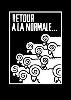 """""""Retour A La Normale..."""" Protest / Activist T-Shirt ( #Anarchism #Revolution )"""