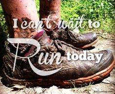 I can't wait to run today. I Love To Run, Run Like A Girl, Just Run, Girls Be Like, Running Quotes, Running Motivation, Health Motivation, Daily Motivation, Keep Running