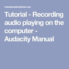 35 Best The Audacity! images in 2017 | Recorder music, Audio