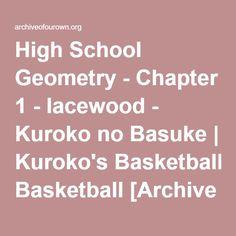 Hyuuga Junpei on: basketball, Aida Riko, Kiyoshi Teppei and maybe, just maybe, love. Kuroko's Basketball, Kuroko No Basket, Geometry, High School, High Schools, Secondary School