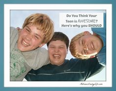Do You Think Your Teen is AWESOME? #AdriansCrazyLife How much YOUR opinion MATTERS to your teen.