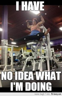 Gym humor... I see something this dumb every time I'm at the gym.