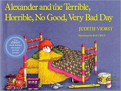 Alexander and the Terrible, Horrible, No Good, Very Bad Day: Judith Viorst, Ray Cruz: 9780689711732: Amazon.com: Books