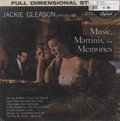 Jackie Gleason - Jackie Gleason Presents Music, Martinis, And Memories