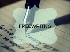 Freewriting – Everything You Need To Know – Heena Rathore P.