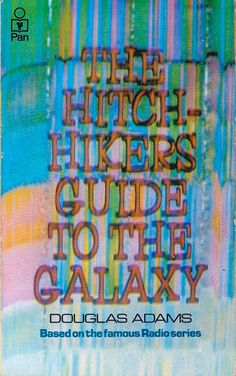 First Edition of the Hitchhiker's Guide to the Galaxy.  Published by Pan Books in 1979.