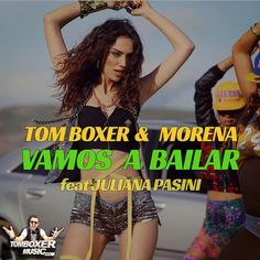 Videoclip: Tom Boxer & Morena - Vamos a bailar feat Juliana Pasini  http://www.emonden.co/tom-boxer-morena-vamos-bailar-feat-juliana-pasini