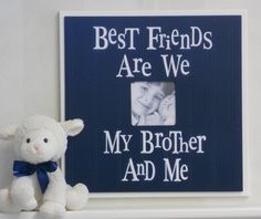 Baby Boy Wall Decor / Room Decor, Navy Blue Picture Frames Gift for Boy Gifts - Best Friends Are We Brother. $39.95, via Etsy.
