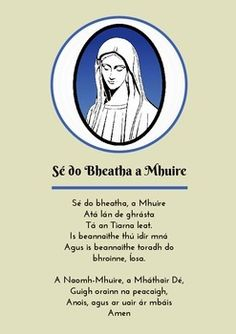 Se do Bheatha a Mhuire - Hail Mary (in Irish) Paidreacha as Gaeilge Ár nAthair (Our Father) Also Available! - Display in Sacred Space - Whole-School Display/ Assembly - Product is Can be Blown up to Irish Catholic, Catholic Prayers, Catholic Religion, Roman Catholic, Irish Prayer, Irish Blessing, Gaelic Words, Irish Language, Irish People