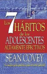 te recomendamos 6 Libros de autoayuda para adolescentes: Los 7 hábitos de los adolescentes altamente efectivos