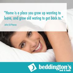 Oxford Mills Home Fashion Factory Outlet and Beddington's Bed & Bath Bed & Bath, Where The Heart Is, Are You Happy, Growing Up, Bedding, Inspirational Quotes, How To Get, Sayings, House Styles