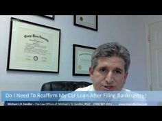 Do I Need To Reaffirm My Car Loan After Filing Bankruptcy