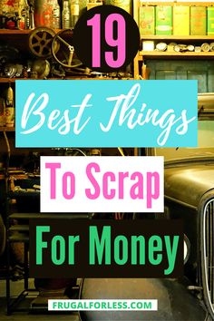 Curious about the best things to scrap for money? In today's age, you can make money clearing out your house of just about anything and that certainly includes scrap metal and other materials. Ways To Save Money, How To Make Money, Financial Goals, Frugal Living, Saving Money, Scrap, Age, Good Things, Metal
