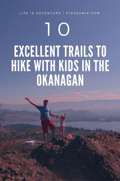 We've pulled together our favourite trails to hike with kids in the Okanagan, including maps and GPS coordinates to get you off on your family hiking adventure. - in Kelowna & Vernon area Hiking With Kids, Travel With Kids, Family Travel, Family Camping, Things To Do In Kelowna, West Coast Canada, Columbia Outdoor, Voyage Canada, Family Adventure