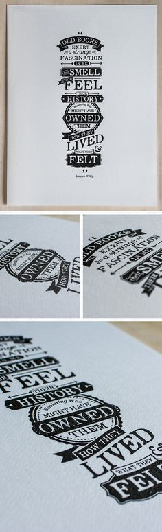 quote about old books written in gorgeous typography. I love everything about this!