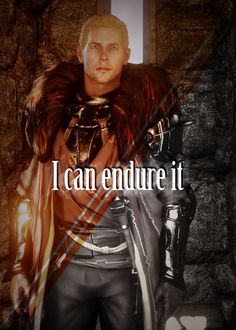 Cullen, Dragon Age: Inquisition ~ Maybe he can endure it, but I sure as hell can't. :D