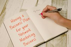 Having a Business Plan for your Network Marketing Business