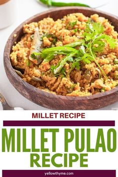 Healthy Foxtail Millet Pulao or Tehri - Easy to make ,Vegetarian, One Pot Indian Turmeric Millet Pulav Recipe with Instant Pot and Stove Top recipes. Easy Chicken Recipes, Healthy Dinner Recipes, Vegetarian Recipes, Healthy Dinners, Millet Recipe Indian, Best Indian Recipes, Millet Recipes, Wheat Free Recipes