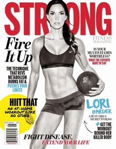 Lori Harder - Strong Fitness Magazine March/April 2014 #isagenix #fit  www.positivehealth.isagenix.com