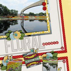 Flower and Garden at Epcot scrapbook layout