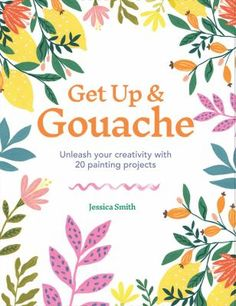 Get Up & Gouache shows you how to bring the vibrant and versatile medium of gouache to life. Get stuck in to 20 step-by-step projects that show you how to layer, blend and bloom in order to create beautiful and lively paintings ideal for prints, cards, gifts or simply the pleasure of painting.