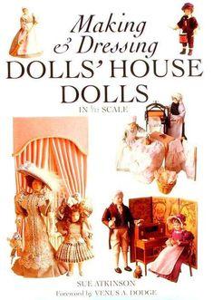 Doll's House Dolls Making & Dressing-Sue Attkinson - https://get.google.com/albumarchive/108773713318094655458/album/AF1QipMLfr_l4MLEXhfEwmXegmaszYCVQnmUvBz1kOuW?source=pwa