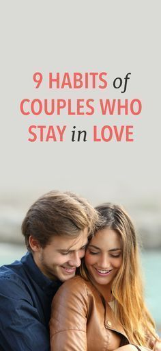 9 habits of couples who go the distance #love #relationships #romance