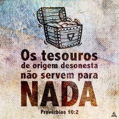 Tesouros ilícitos não agradam ao Senhor
